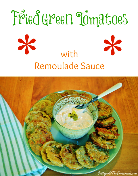 Fried Green Tomatoes with Remoulade Sauce