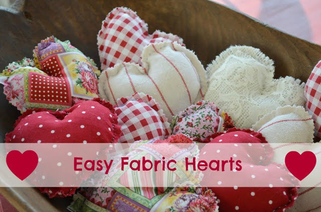 Easy Fabric Hearts | Cottage at the Crossroads