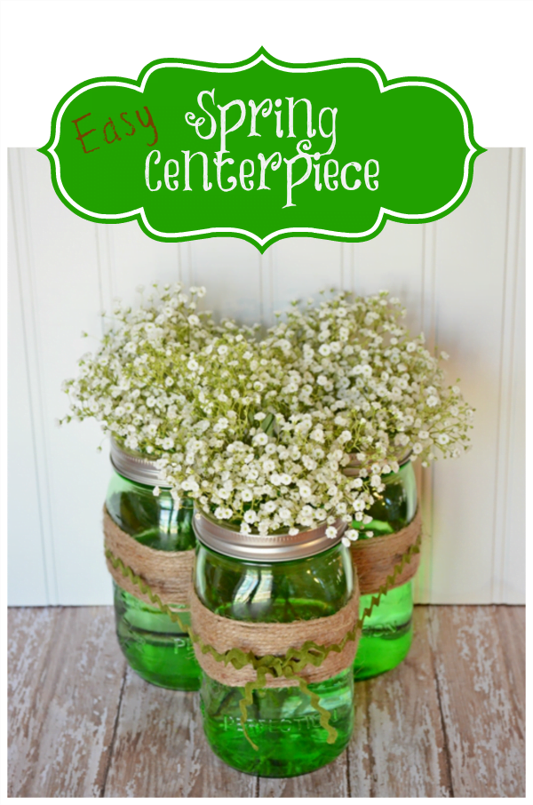 Easy Spring Centerpiece made with Green Ball Jars | Cottage at the Crossroads