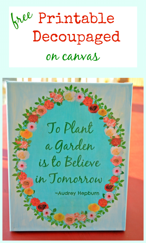 Free Printable Decoupaged on Canvas | Cottage at the Crossroads