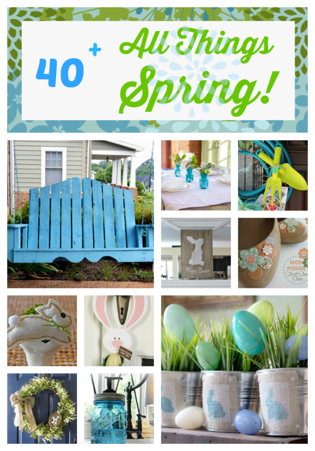 Over 40 spring craft and decorating ideas from 10 DIY  bloggers