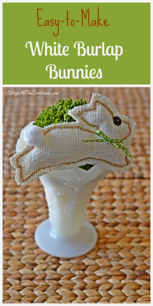 Easy-to-Make White Burlap Bunnies | Cottage at the Crossroads
