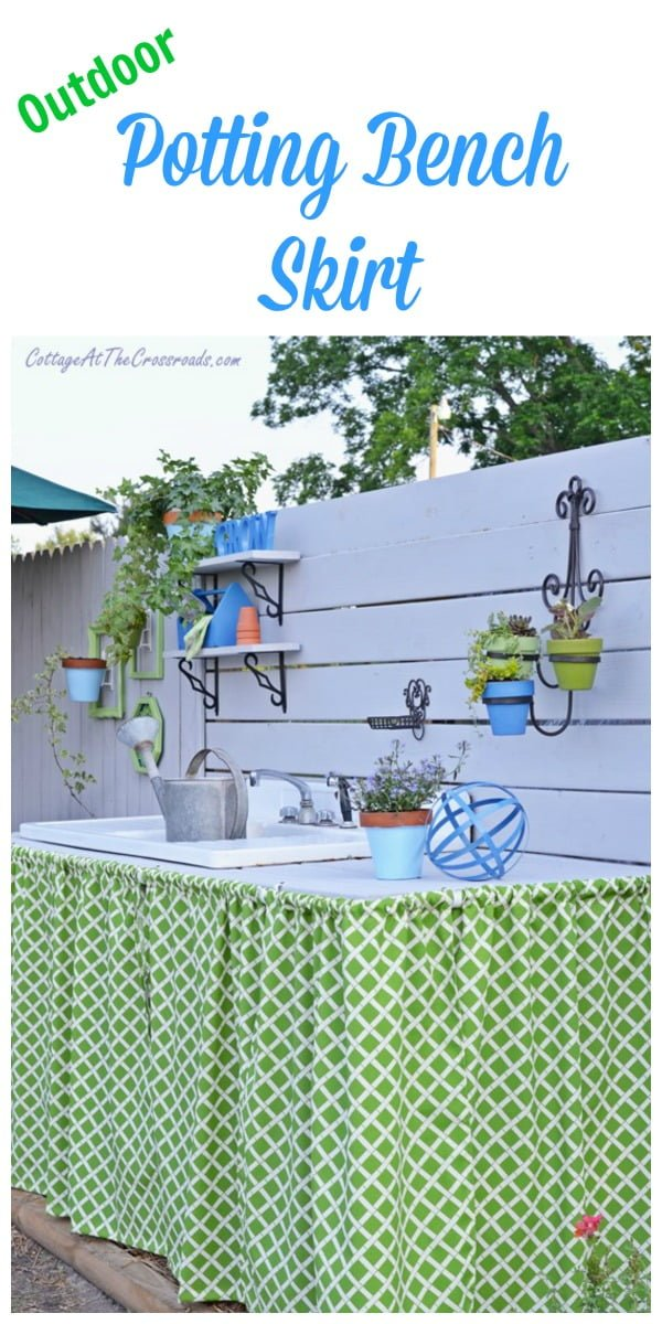 Outdoor Potting Bench Skirt | Cottage at the Crossroads