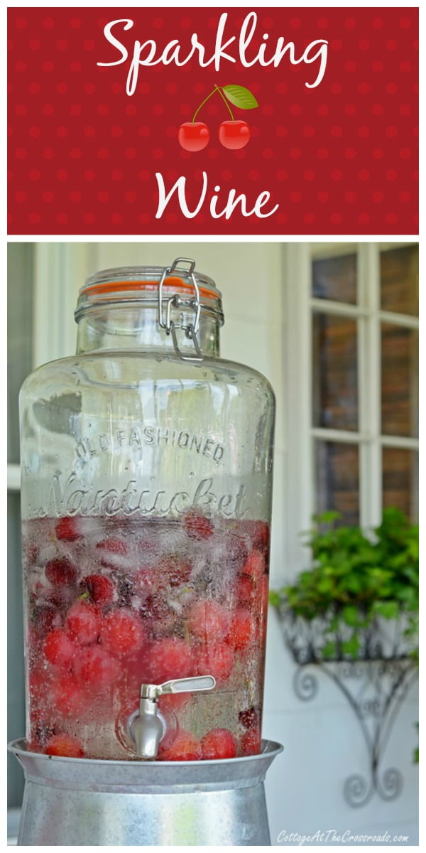 Sparkling Cherry Wine | Cottage at the Crossroads