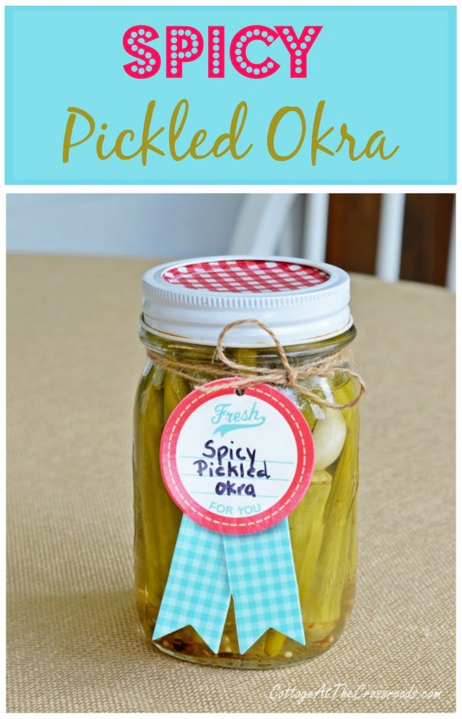 Homemade Spicy Pickled Okra | Cottage at the Crossroads