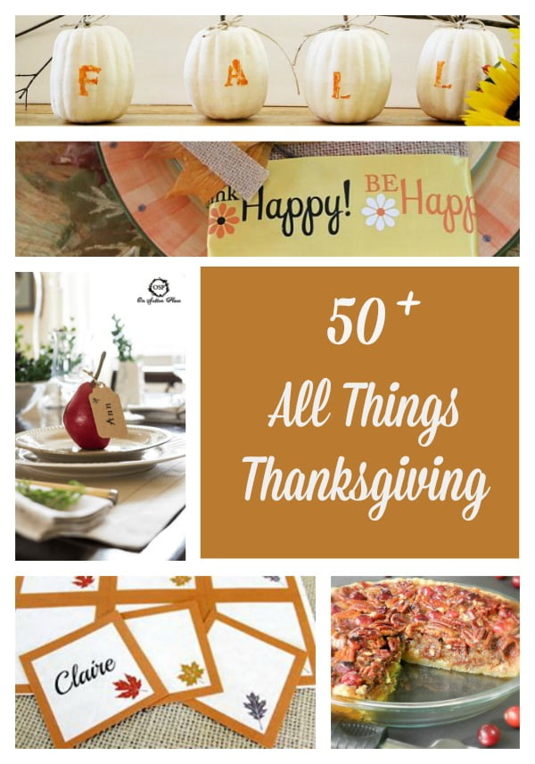 Over 50 crafts, recipes, printables, and tablescapes for Thanksgiving | Cottage at the Crossroads