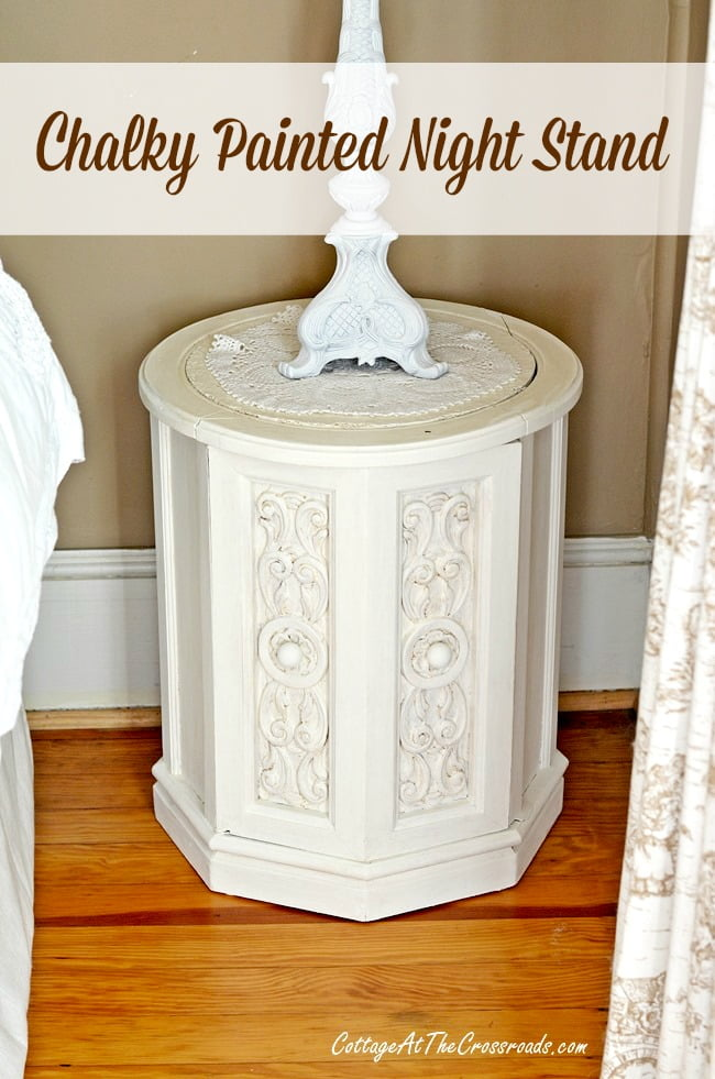 chalky painted night stand | Cottage at the Crossroads