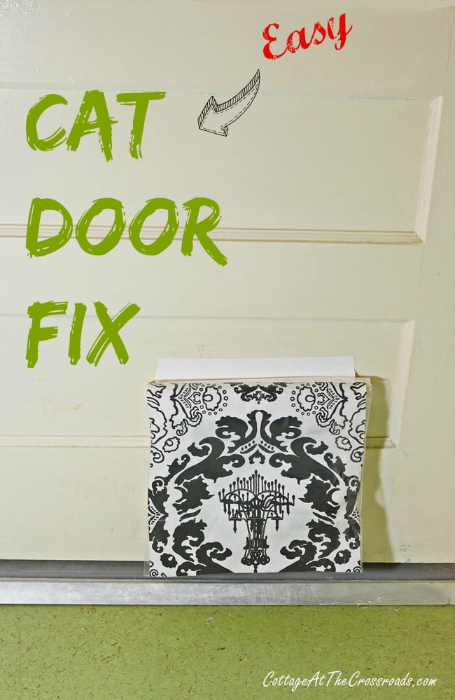 Do your cats refuse to go through the heavy plastic door on their cat door? Here's the easy solution to your problem | Cottage at the Crossroads