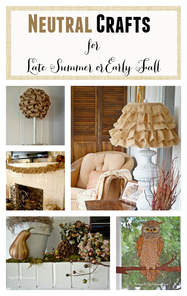 Neutral Crafts for Late Summer or Early Fall Decorating