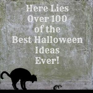 Over 100 Fun and Frightful Halloween Ideas