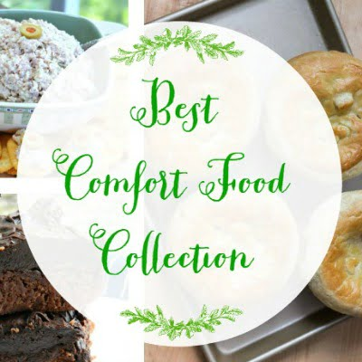 Best Comfort Food Collection | Cottage at the Crossroads