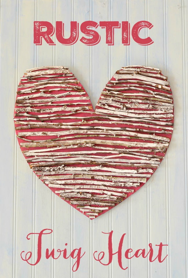 Turn Twigs Into A Rustic Heart For Valentines Day
