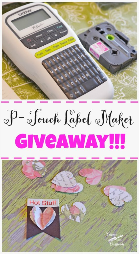 P-Touch Label Maker Giveaway | Cottage at the Crossroads