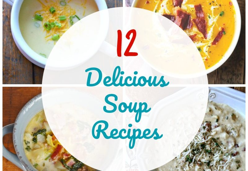 12 Delicious Soup Recipes graphic