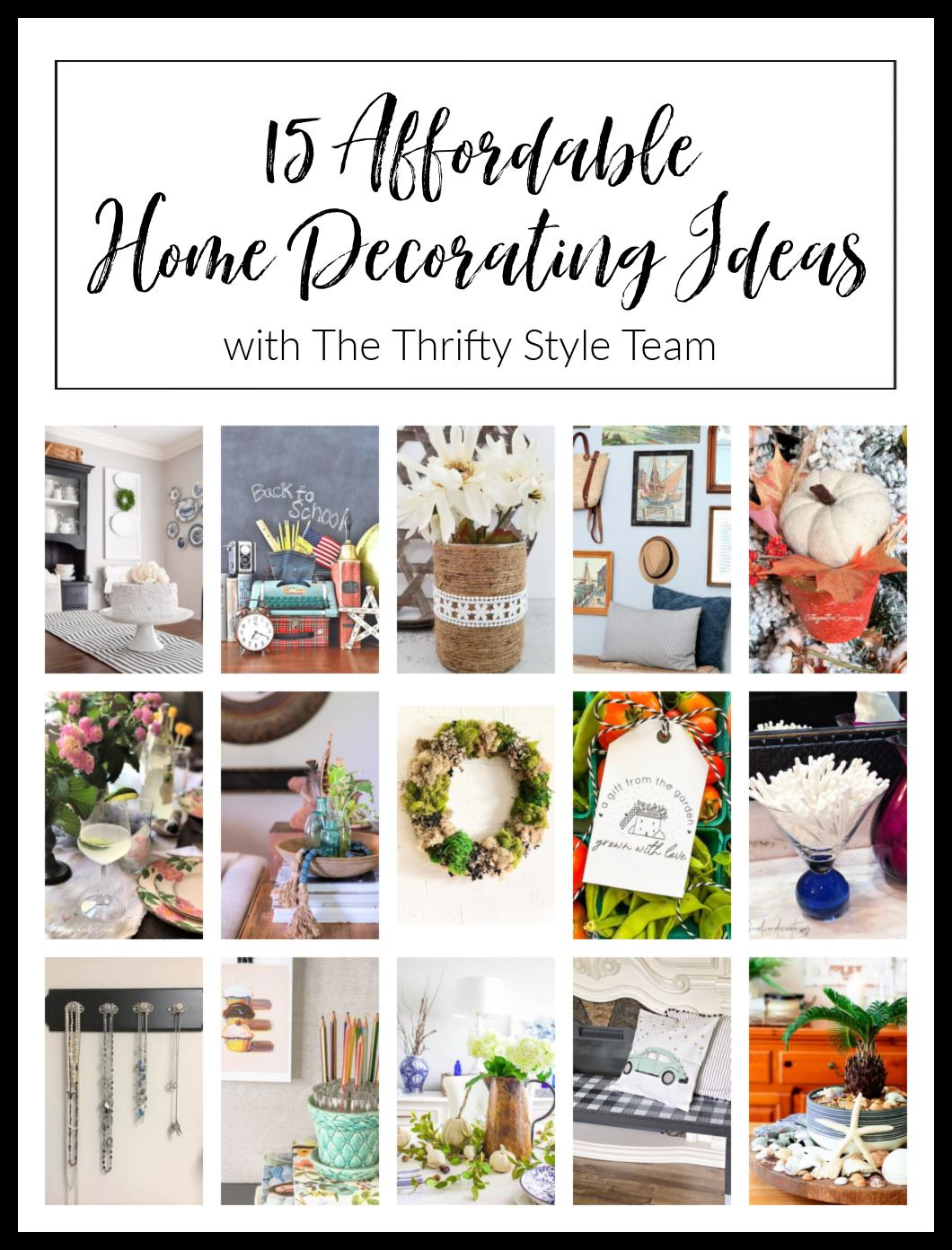 graphic that says thrifty home decorating Ideas with the Thrifty Style Team